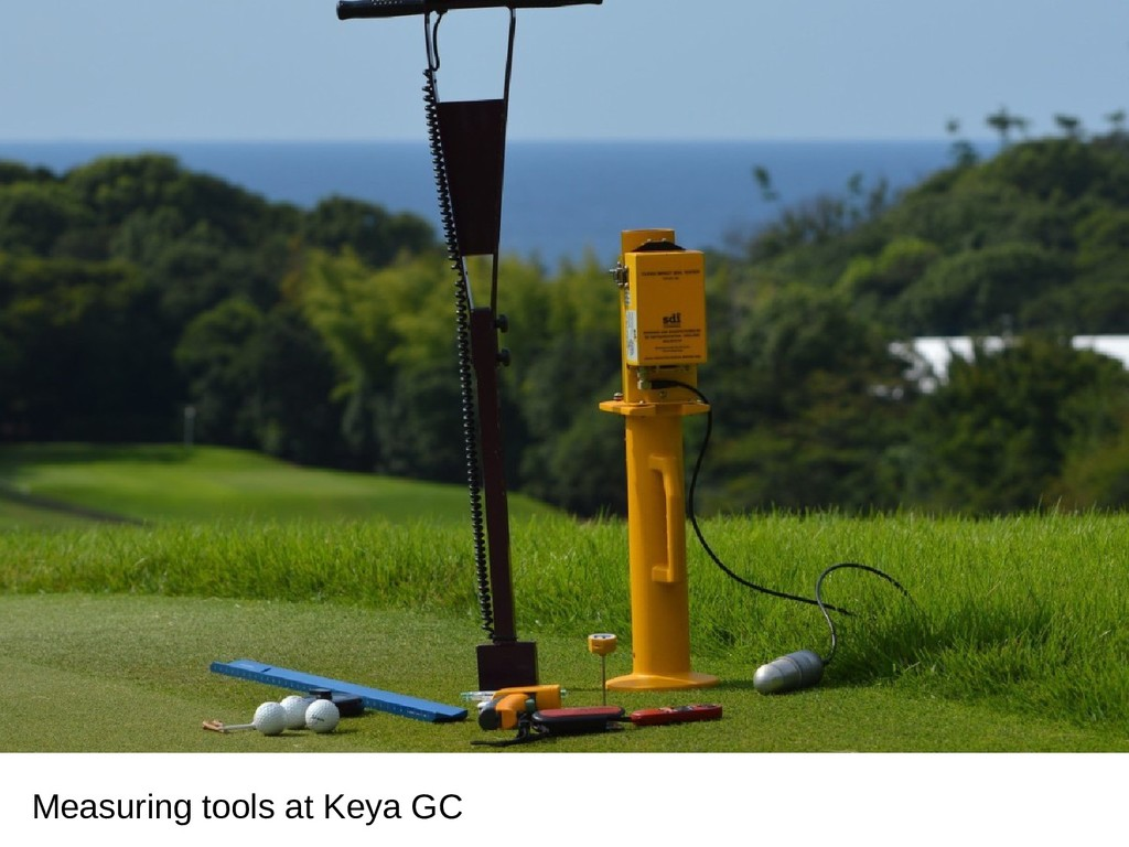 Measuring tools at Keya GC
