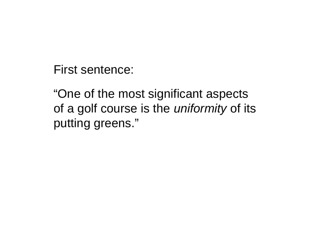 """First sentence: """"One of the most significant as..."""