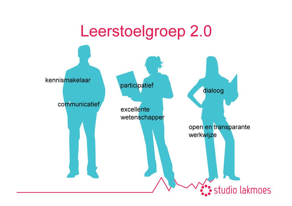 Leerstoelgroep 2.0 participatief excellente  ...