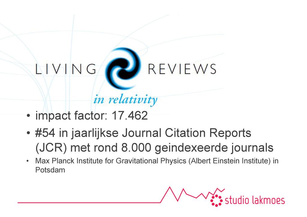 •impact factor: 17.462 •#54 in jaarlijkse Jou...