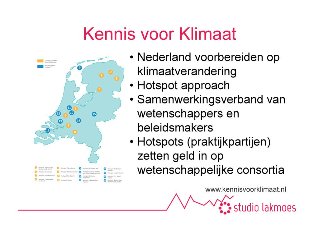 Kennis voor Klimaat www.kennisvoorklimaat.nl •...