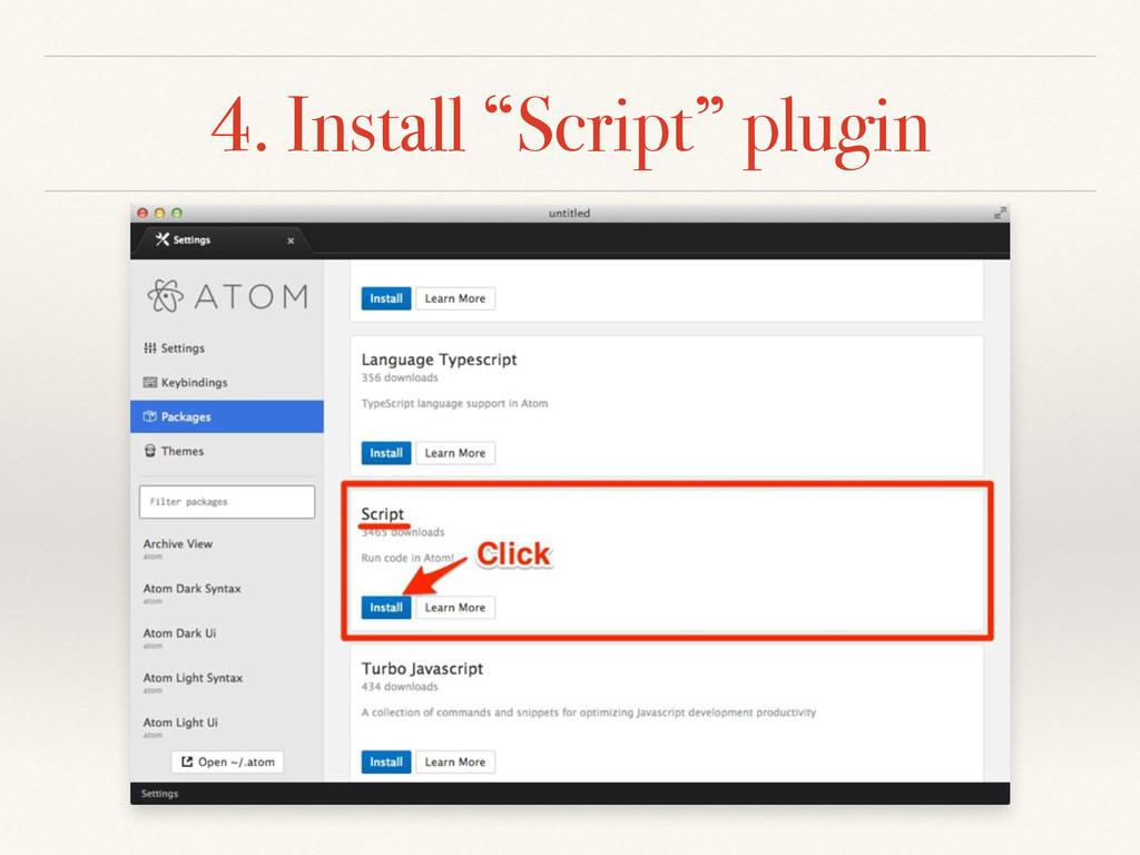 "4. Install ""Script"" plugin"