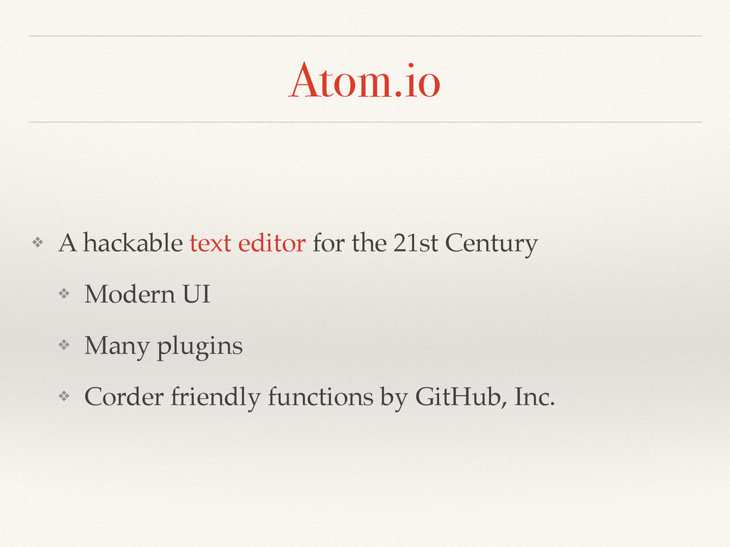 Atom.io ❖ A hackable text editor for the 21st C...