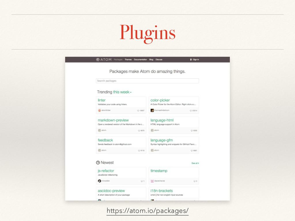 Plugins https://atom.io/packages/