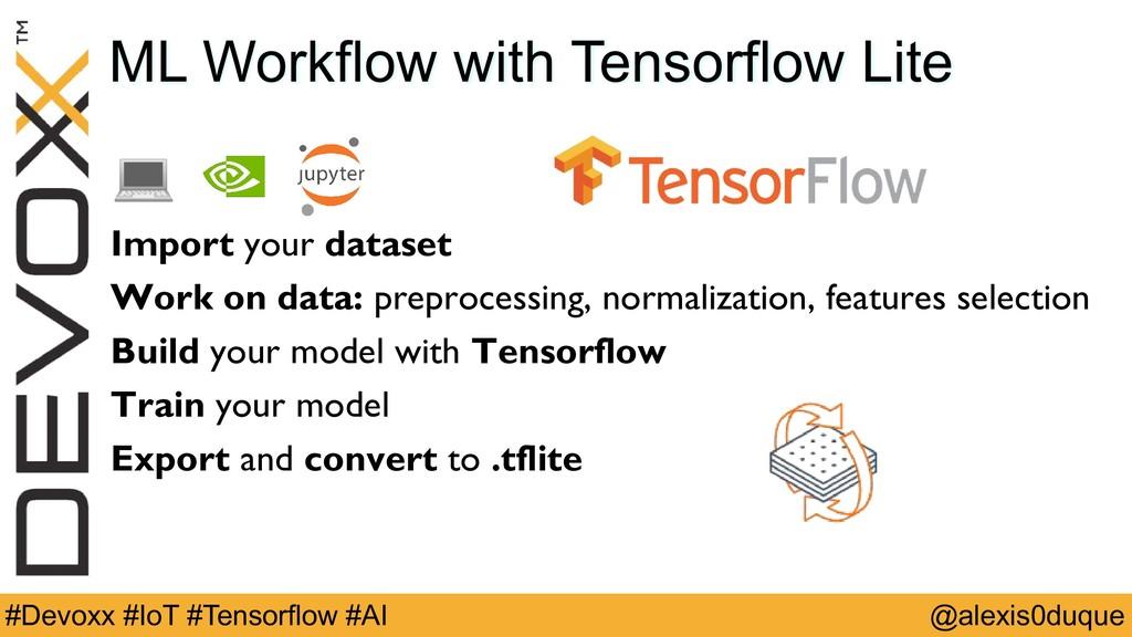 @alexis0duque #Devoxx #IoT #Tensorflow #AI ML W...
