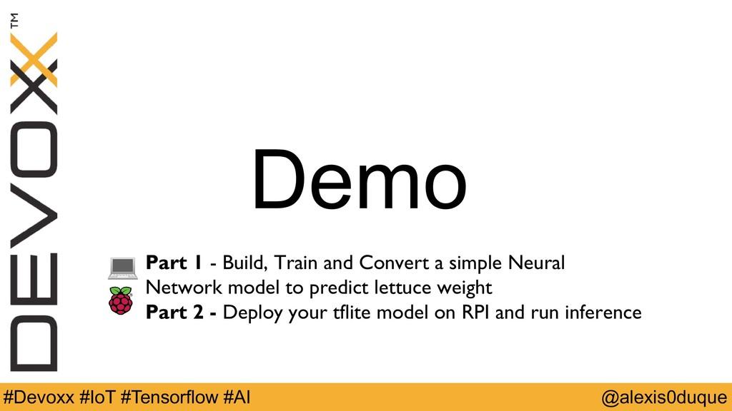 Demo @alexis0duque #Devoxx #IoT #Tensorflow #AI...