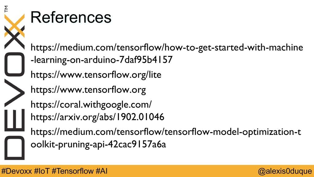 @alexis0duque #Devoxx #IoT #Tensorflow #AI Refe...