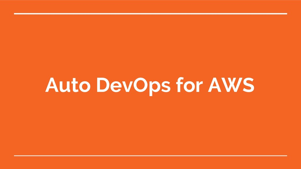 Auto DevOps for AWS