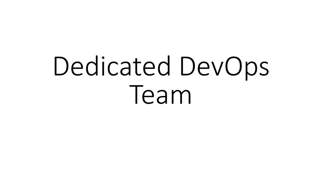 Dedicated DevOps Team