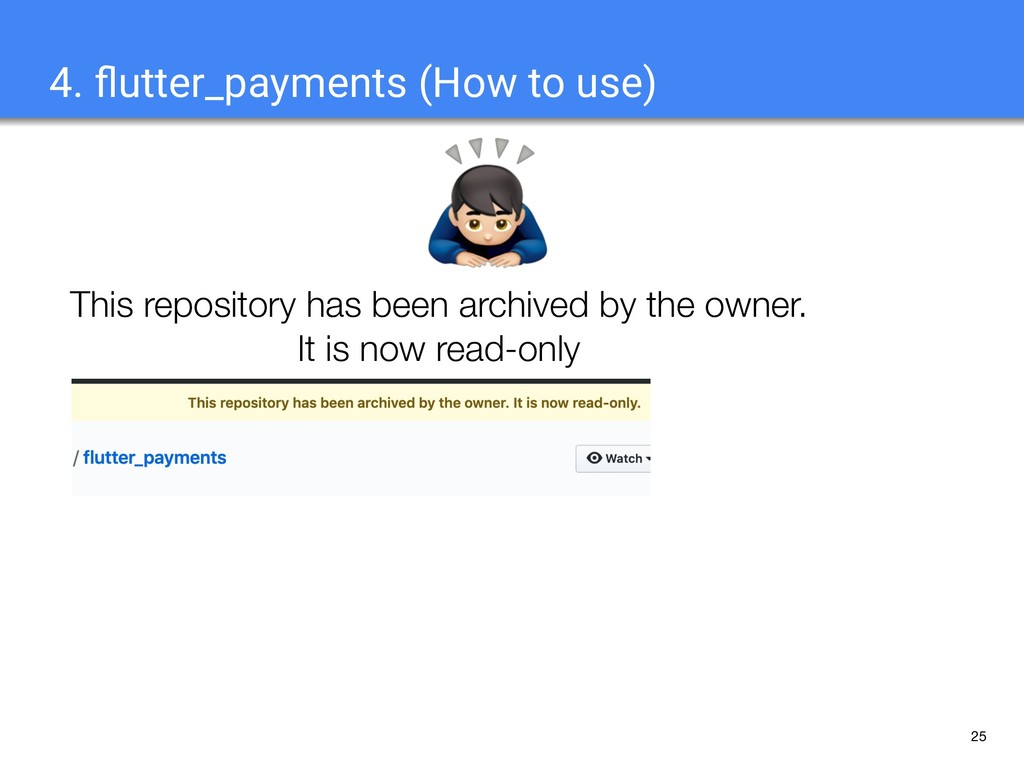 25 4. flutter_payments (How to use) This reposit...