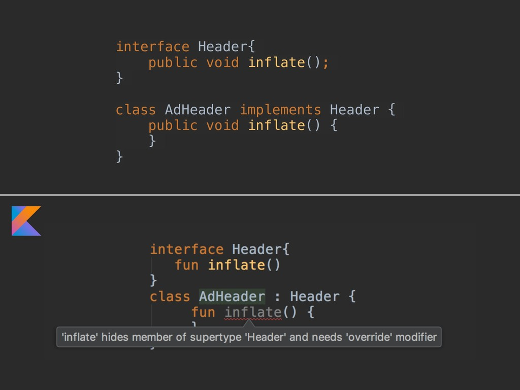 interface Header{ public void inflate(); } clas...