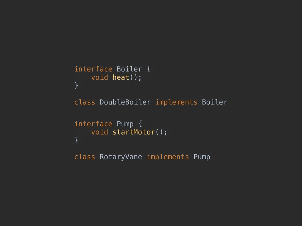 interface Pump { void startMotor(); } class Rot...
