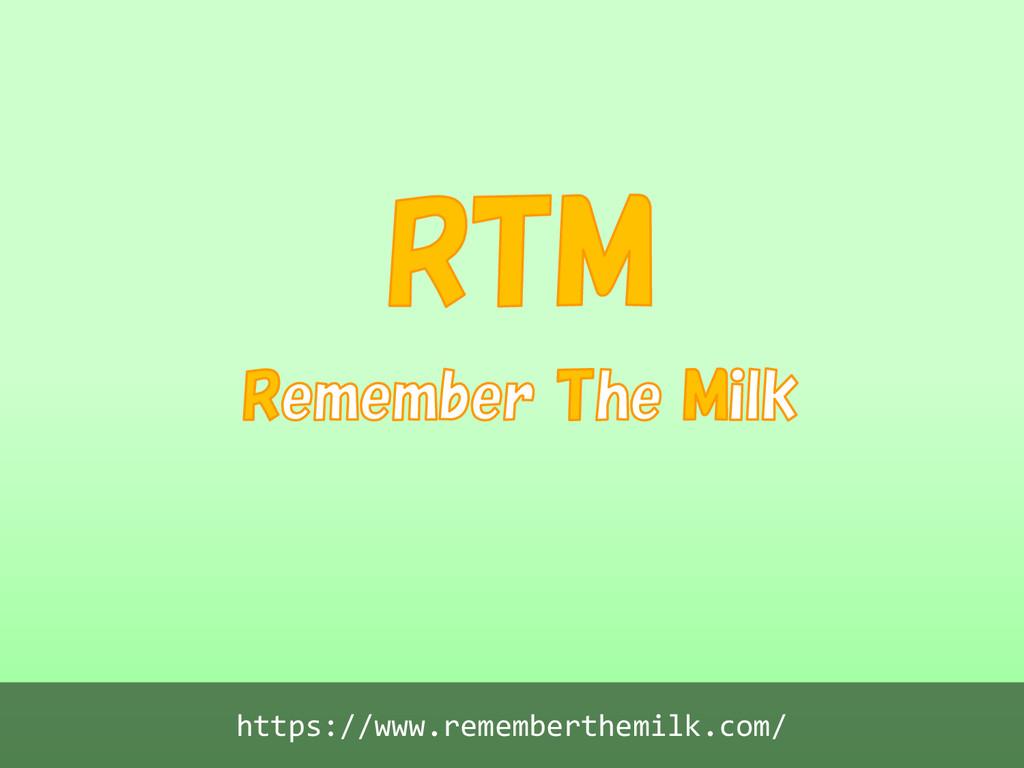 https://www.rememberthemilk.com/