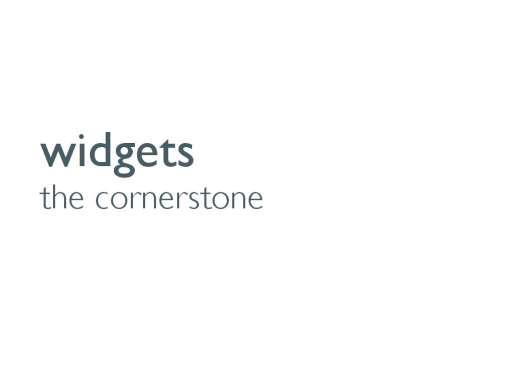 widgets the cornerstone