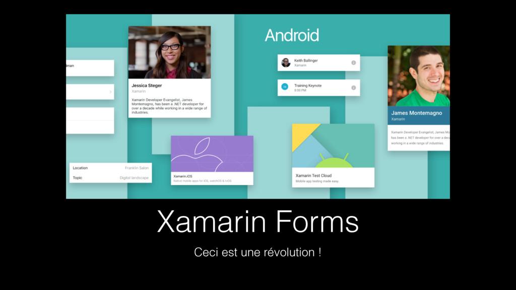 Xamarin Forms Ceci est une révolution !