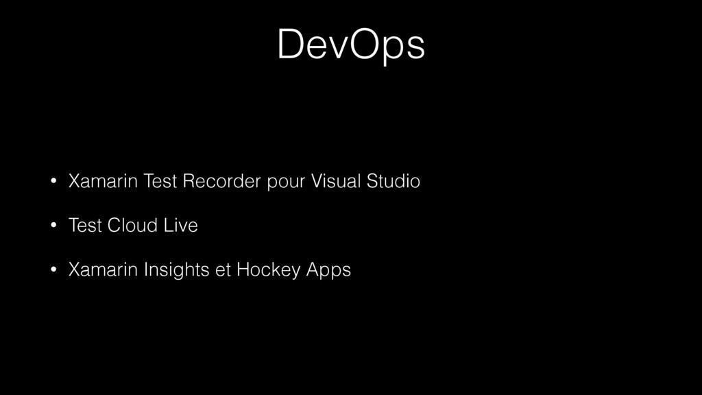 DevOps • Xamarin Test Recorder pour Visual Stud...