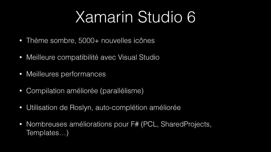Xamarin Studio 6 • Thème sombre, 5000+ nouvelle...