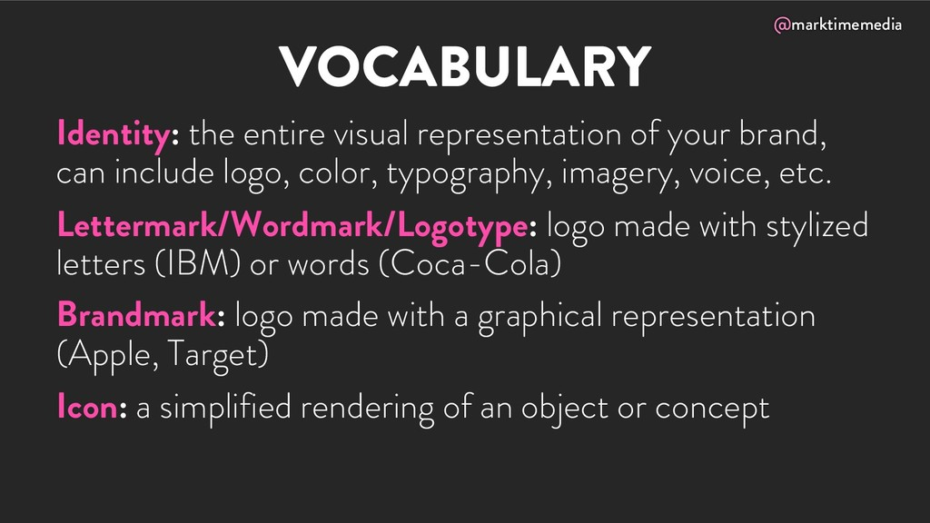 @marktimemedia VOCABULARY Identity: the entire ...
