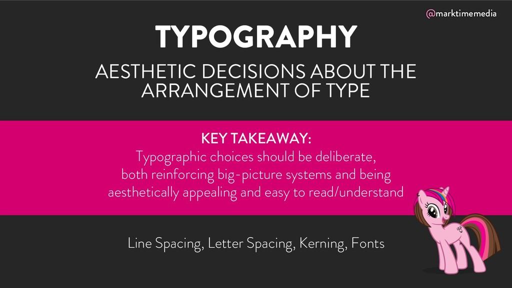 @marktimemedia TYPOGRAPHY AESTHETIC DECISIONS A...