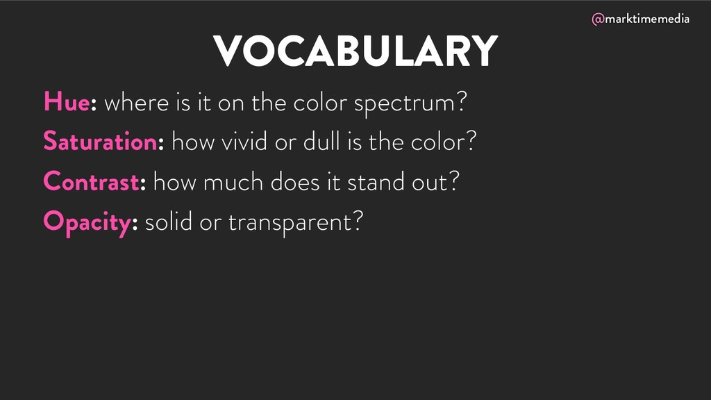@marktimemedia VOCABULARY Hue: where is it on t...