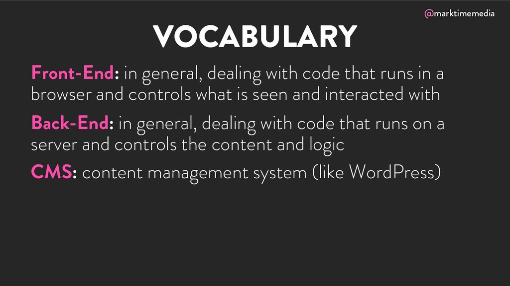 @marktimemedia VOCABULARY Front-End: in general...