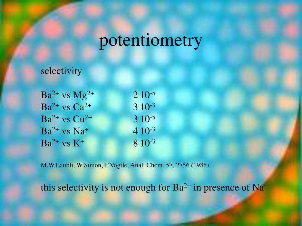 potentiometry selectivity Ba2+ vs Mg2+ 2.10-5 B...