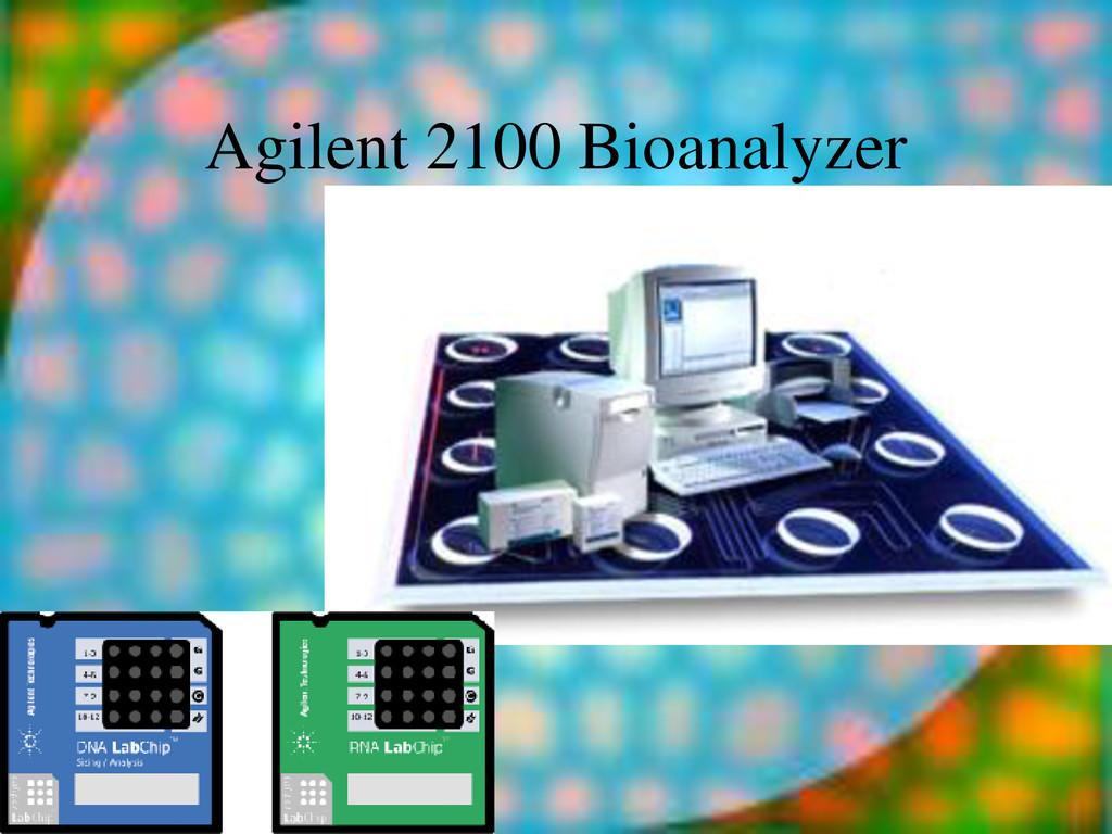 13-Nov-13 Agilent 2100 Bioanalyzer
