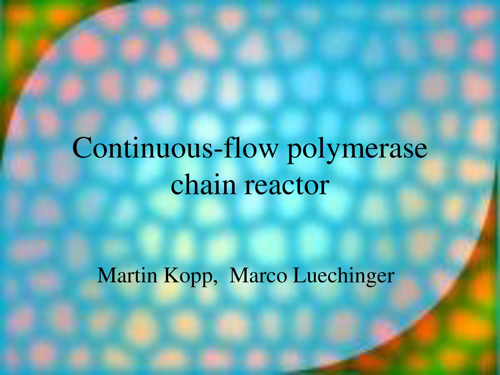 Continuous-flow polymerase chain reactor Martin...