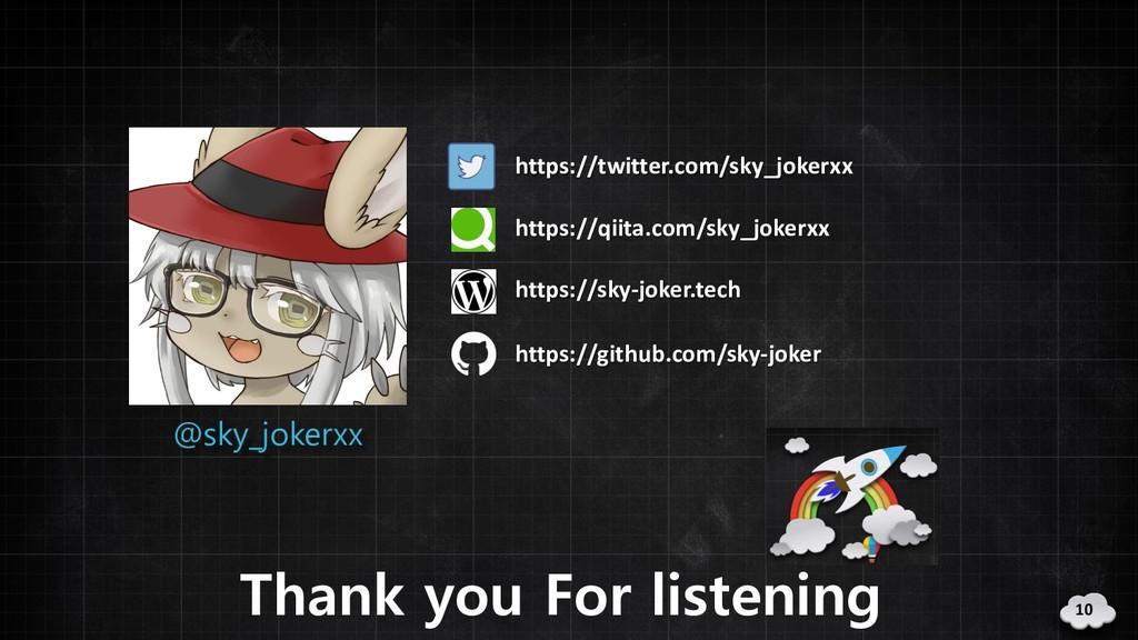Thank you For listening https://twitter.com/sky...