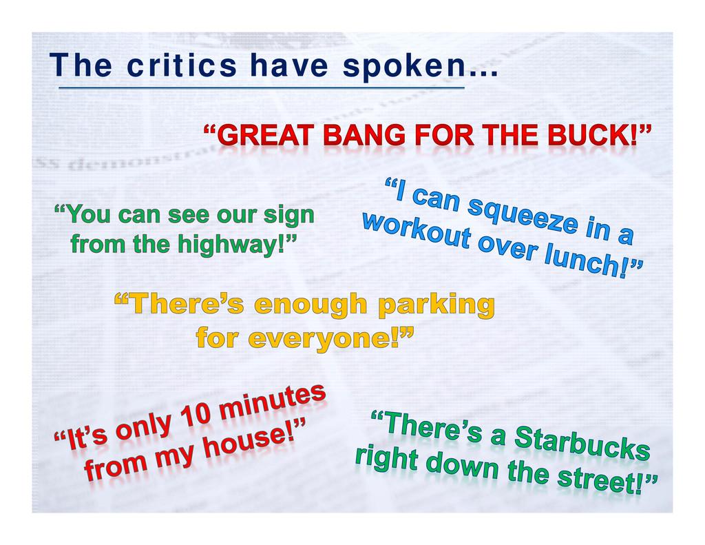 Click to edit Master title style The critics ha...