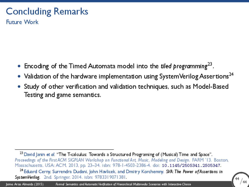 Concluding Remarks Future Work • Encoding of th...