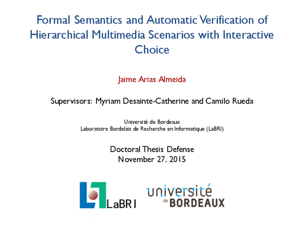 Formal Semantics and Automatic Verification of ...