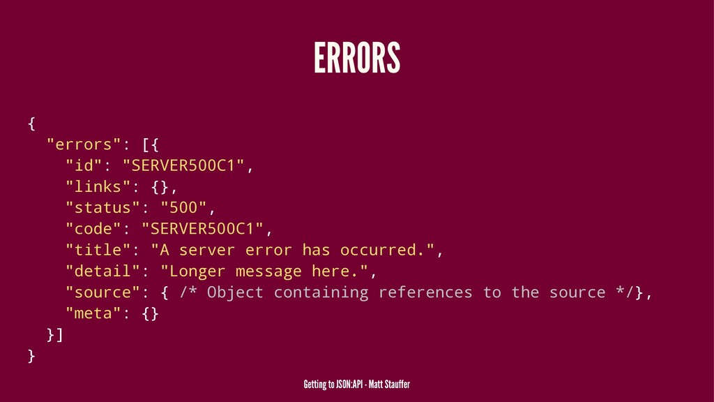 "ERRORS { ""errors"": [{ ""id"": ""SERVER500C1"", ""lin..."
