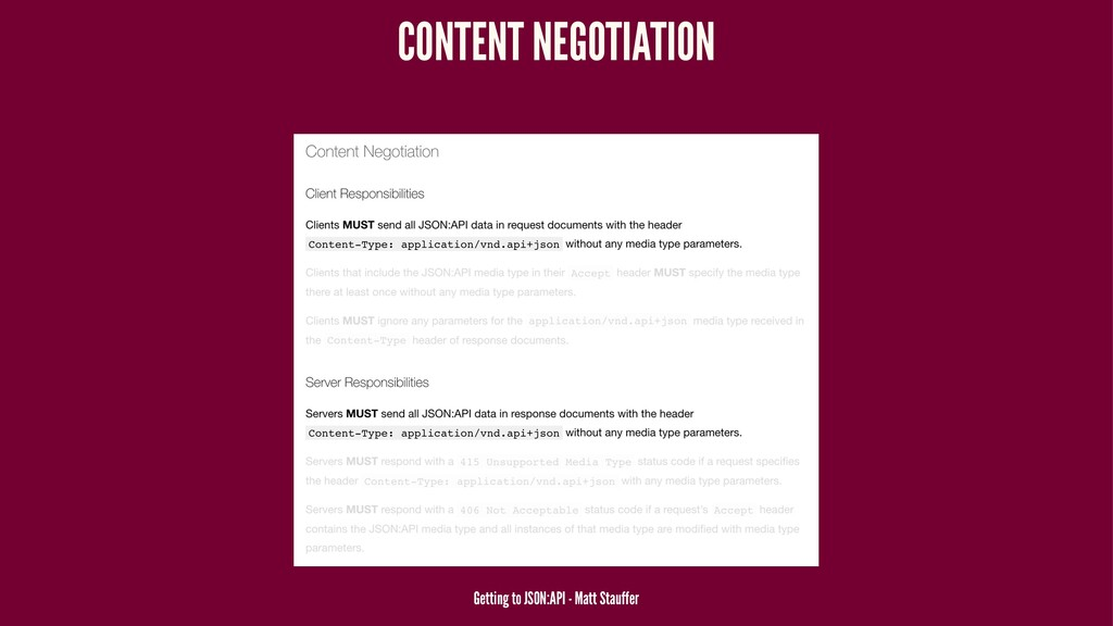 CONTENT NEGOTIATION Getting to JSON:API - Matt ...