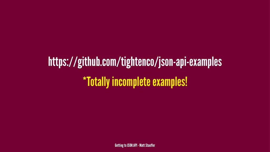https://github.com/tightenco/json-api-examples ...