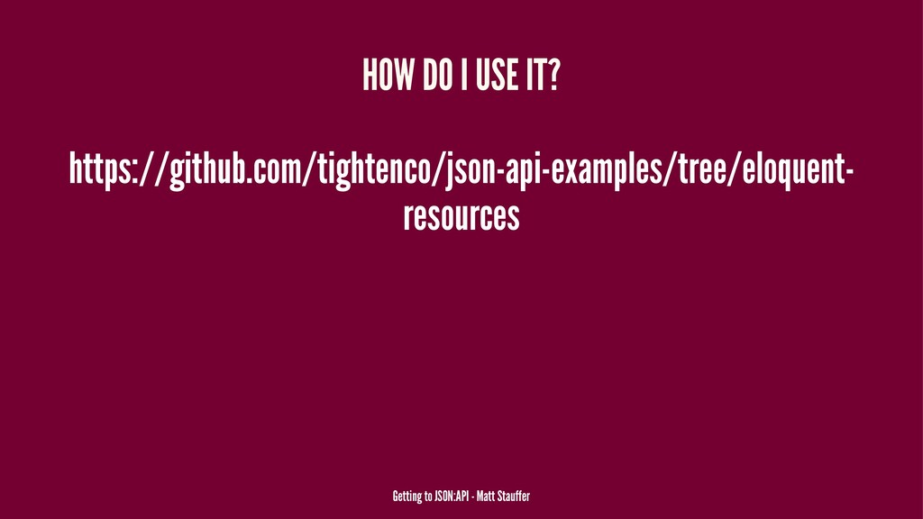 HOW DO I USE IT? https://github.com/tightenco/j...