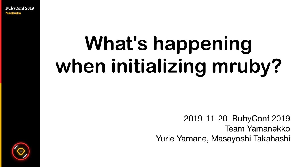 What's happening when initializing mruby? 2019-...