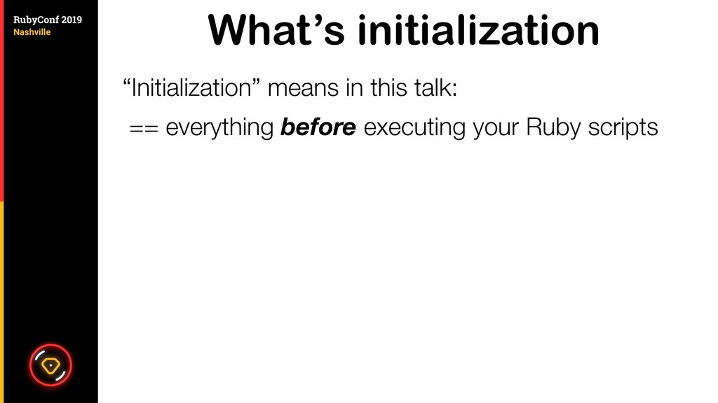 "What's initialization ""Initialization"" means in..."