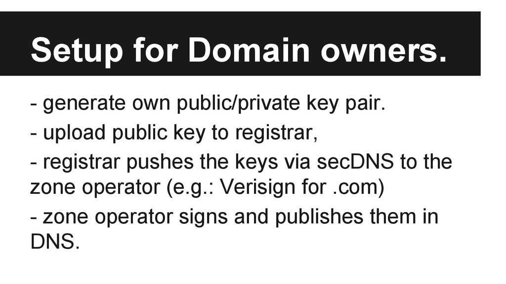 Setup for Domain owners. - generate own public/...