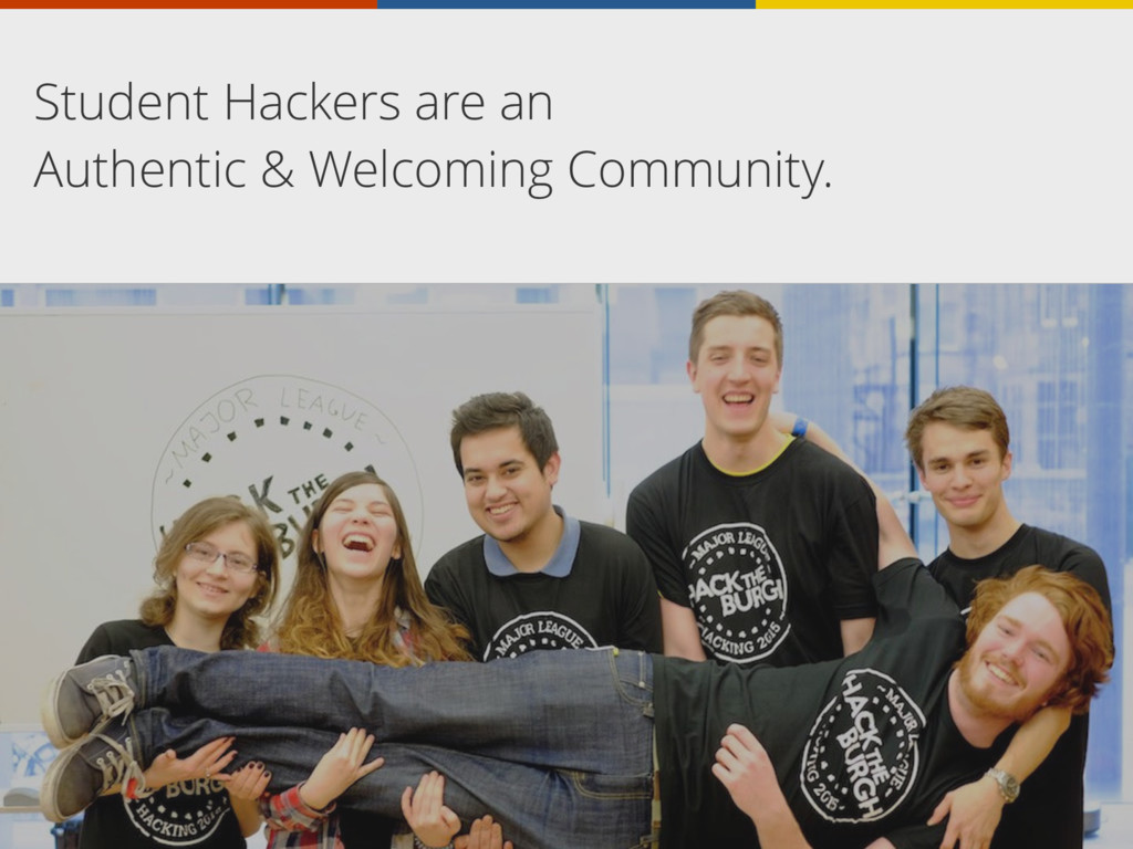 Student Hackers are an Authentic & Welcoming Co...