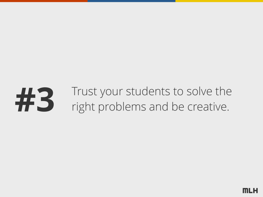 Trust your students to solve the right problems...
