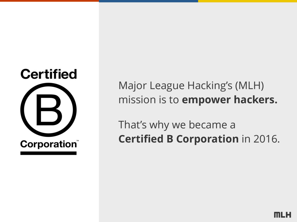 Major League Hacking's (MLH) mission is to empo...