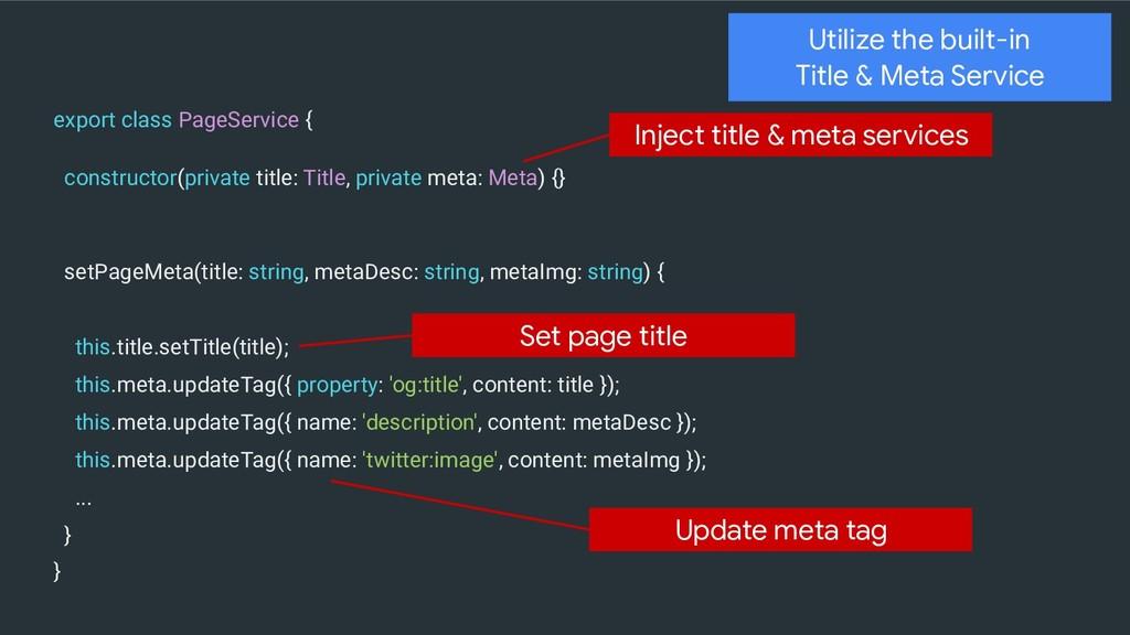 constructor(private title: Title, private meta:...