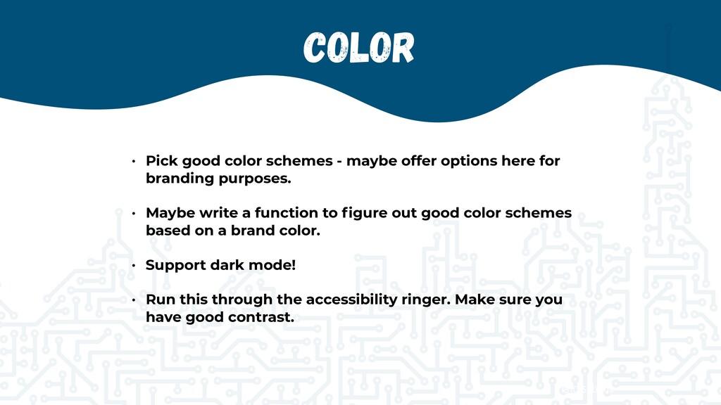 @jcasabona Color • Pick good color schemes - ma...