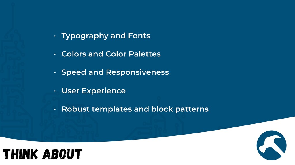 Think About • Typography and Fonts   • Colors a...