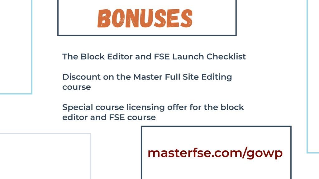 Bonuses The Block Editor and FSE Launch Checkli...