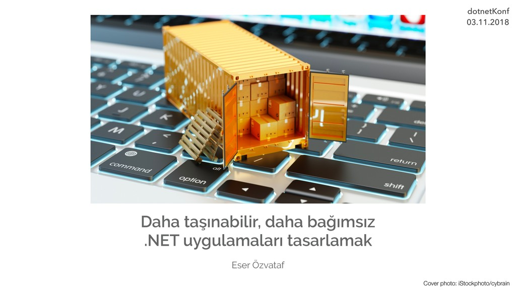Cover photo: iStockphoto/cybrain Daha taşınabil...