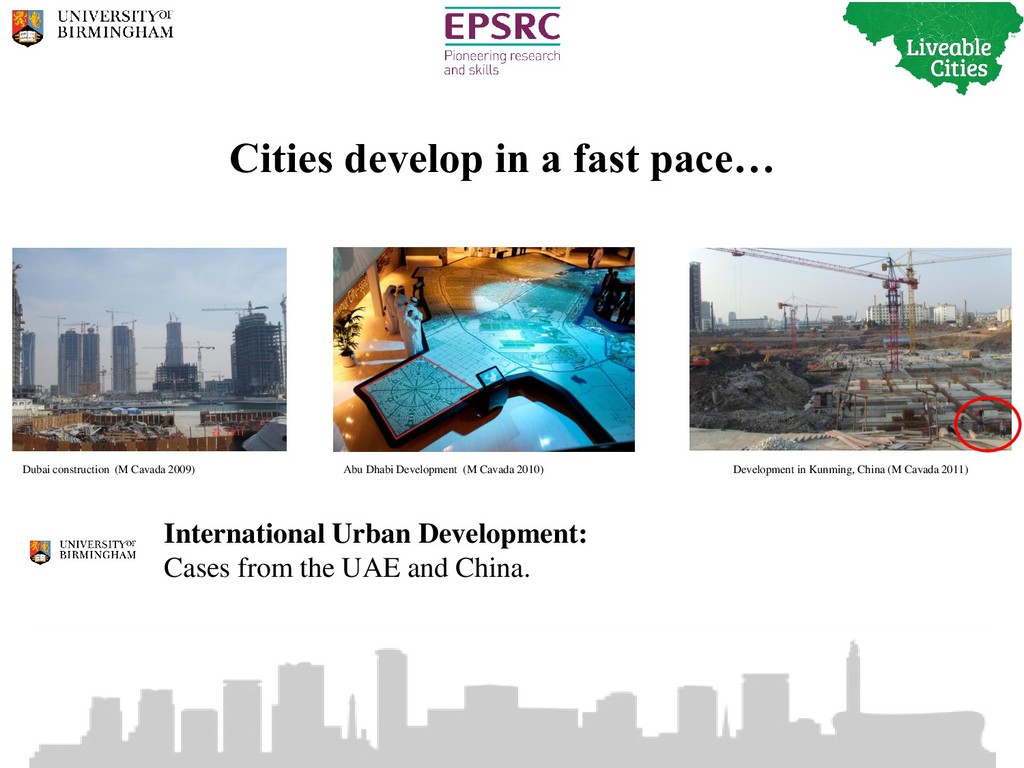 Cities develop in a fast pace… International Ur...