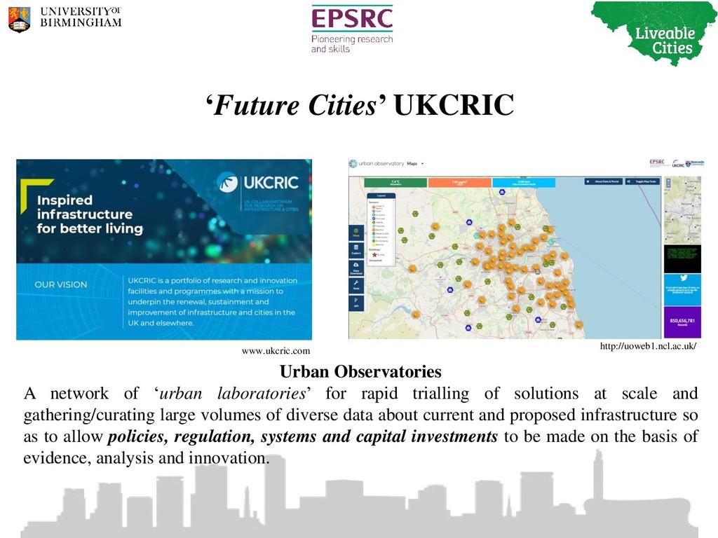 'Future Cities' UKCRIC Urban Observatories A ne...