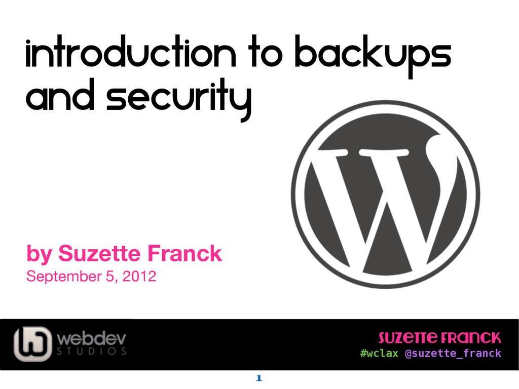 Suzette Franck #wclax @suzette_franck Introduc...